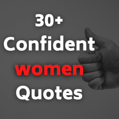 50+ Best beautiful confident women quotes in English. Humble