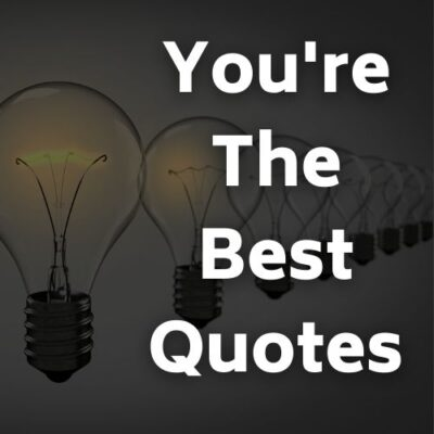You're the best quotes for her